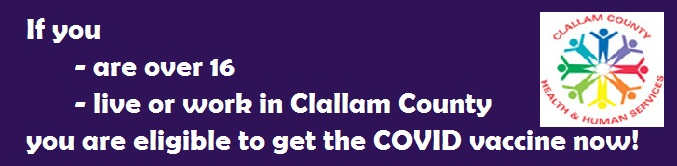 See COVID-19 Vaccine Phases and Clallam County Current Phase